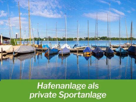 Hafenanlage als private Sportanlage
