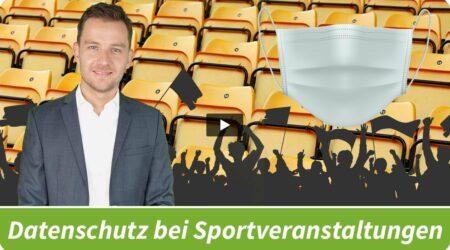 Datenschutz: Corona-Richtlinien bei Sportveranstaltungen (lange Version)